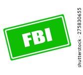 Fbi White Stamp Text On Green...