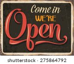 "retro metal sign ""come in we're ... | Shutterstock .eps vector #275864792"