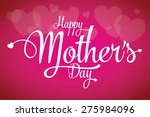 happy mothers's day... | Shutterstock .eps vector #275984096