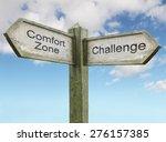 Comfort Zone  Challenge Sign...