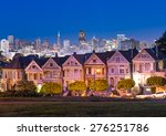 Painted Ladies Houses And...