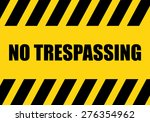 No Trespassing Sign   Background