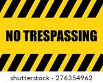 No Trespassing Sign   Background