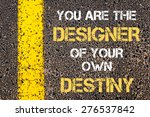 you are the designer of your... | Shutterstock . vector #276537842