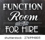 function room for hire sign on... | Shutterstock . vector #276994805