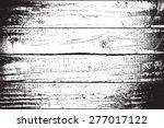 wooden planks distress overlay... | Shutterstock .eps vector #277017122