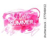 bright hello summer... | Shutterstock .eps vector #277048412
