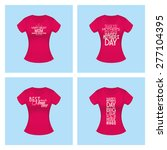 set of shirts with text for... | Shutterstock .eps vector #277104395
