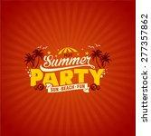 summer party vector | Shutterstock .eps vector #277357862