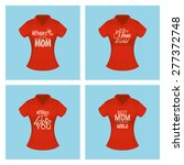 set of shirts with text for... | Shutterstock .eps vector #277372748