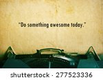 life quote. inspirational quote ... | Shutterstock . vector #277523336