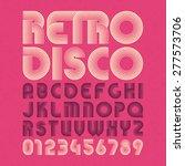 retro disco style alphabet and... | Shutterstock .eps vector #277573706