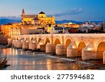 Roman Bridge And Guadalquivir...