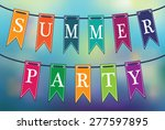 summer party poster. colorful... | Shutterstock .eps vector #277597895
