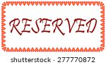 stylized reserved sign with... | Shutterstock . vector #277770872