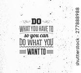 inspirational quote vector...   Shutterstock .eps vector #277888988