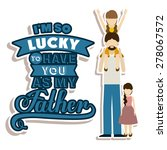 fathers day design over white... | Shutterstock .eps vector #278067572