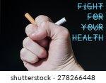Cigarette Crushed In Fist