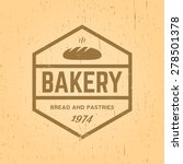 bakery label on yellow grunge... | Shutterstock .eps vector #278501378