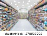 supermarket blur background... | Shutterstock . vector #278533202
