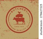 Butchery Label On Grunge...