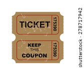 vintage ticket on white... | Shutterstock .eps vector #278717942