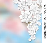 white 3d flowers on abstract... | Shutterstock .eps vector #278722475