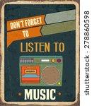 "retro metal sign ""listen music"" ... | Shutterstock .eps vector #278860598"