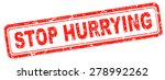stop hurrying no worries... | Shutterstock . vector #278992262