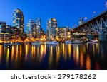 Stock photo vancouver bc canada skylines next to granville bridge along false creek at night vancouver is the 279178262
