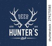 deer hunters club abstract... | Shutterstock .eps vector #279275585