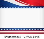 american   usa patriotic frame... | Shutterstock . vector #279311546