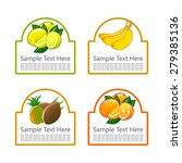 set of labels with fruit.... | Shutterstock .eps vector #279385136