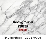 white marble texture vector... | Shutterstock .eps vector #280179905
