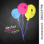 chalk drawing of balloons on... | Shutterstock .eps vector #280229798