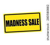 Madness Sale Black Stamp Text...