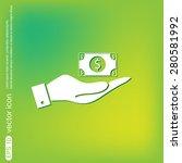 hand holding a dollar bill....   Shutterstock .eps vector #280581992