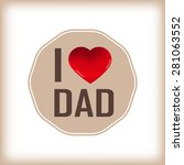 happy fathers day card and sign ... | Shutterstock . vector #281063552