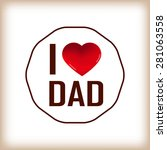 happy fathers day card and sign ... | Shutterstock . vector #281063558