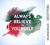 motivation square watercolor...   Shutterstock .eps vector #281075582