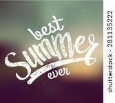 best summer ever handwritten... | Shutterstock .eps vector #281135222