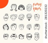 hand drawn cartoon funny faces... | Shutterstock .eps vector #281320232