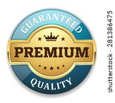 gold premium quality badge with ...   Shutterstock .eps vector #281386475