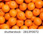 fresh mandarin oranges texture | Shutterstock . vector #281393072
