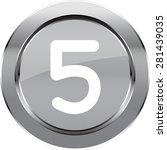 "vector button number ""5"" | Shutterstock .eps vector #281439035"