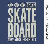 skate board sport typography  t ... | Shutterstock .eps vector #281442962