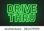Drive Thru Neon Sign On Brick...
