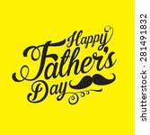 happy fathers day background   Shutterstock .eps vector #281491832