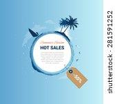 summer season hot sale vector... | Shutterstock .eps vector #281591252