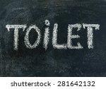 toilet sign on a blackboard | Shutterstock . vector #281642132